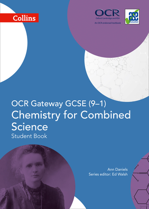 Collins GCSE Science – OCR Gateway GCSE (9-1) Chemistry for Combined Science