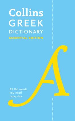 Collins Greek Dictionary: Essential Edition