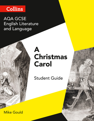 GCSE Set Text Student Guides – AQA GCSE English Literature and Language - A Christmas Carol