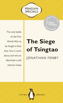 The Siege of Tsingtao: Penguin Special