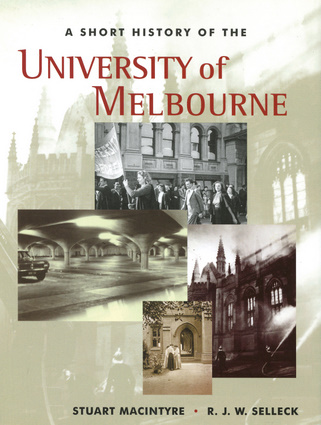 A Short History of the University of Melbourne