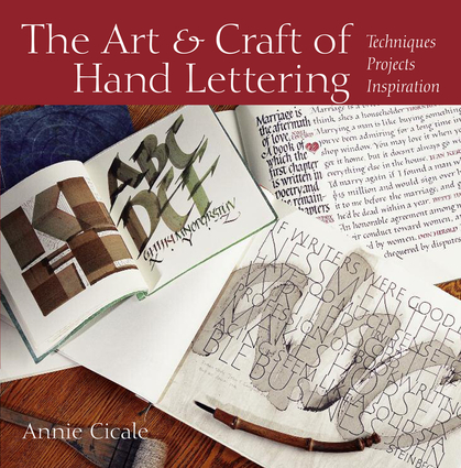 The Art and Craft of Hand Lettering