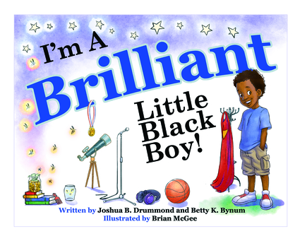 I'm a Brilliant Little Black Boy!
