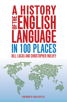 A History of the English Language in 100 Places