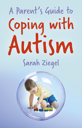 A Parent's Guide to Coping with Autism