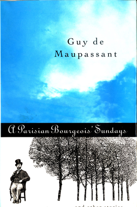 A Parisian Bourgeois' Sunday and Other Stories