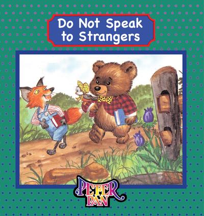 Do Not Speak to Strangers