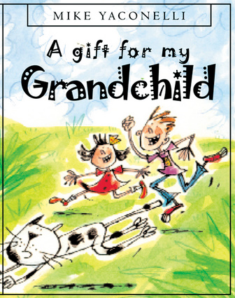 A Gift for My Grandchild