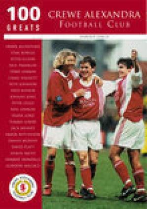 100 Greats: Crewe Alexandra Football Club