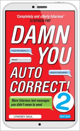 Damn You Autocorrect! 2
