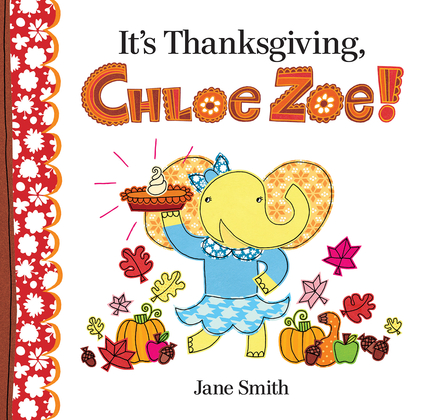 It's Thanksgiving, Chloe Zoe!