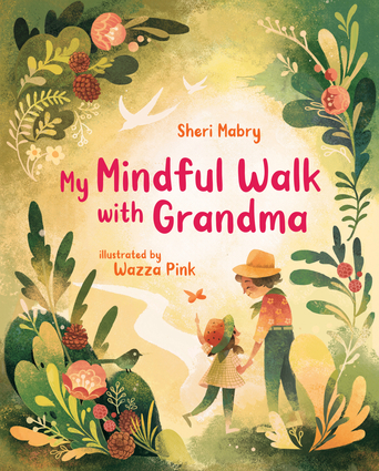 My Mindful Walk with Grandma