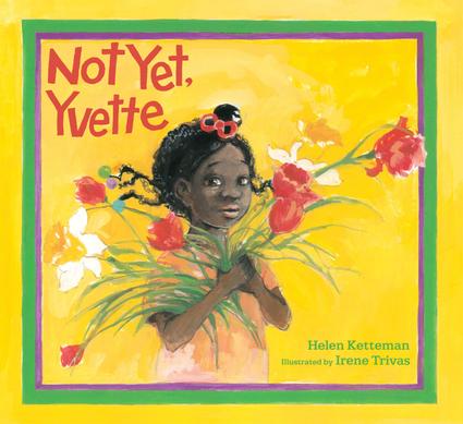 Not Yet, Yvette