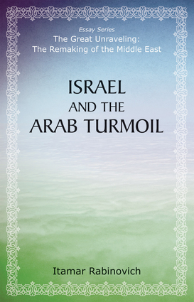 Israel and the Arab Turmoil