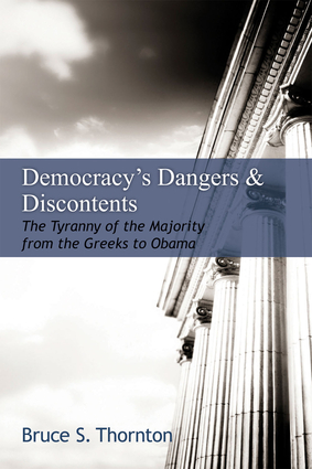 Democracy's Dangers & Discontents