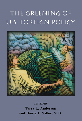 The Greening of U.S. Foreign Policy