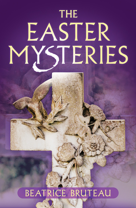 The Easter Mysteries