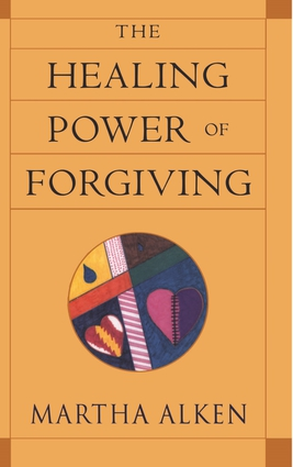 The Healing Power of Forgiving