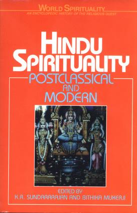 Hindu Spirituality: Postclassical and Modern