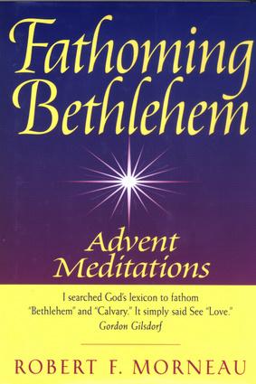 Fathoming Bethlehem