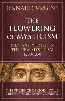 The Flowering of Mysticism