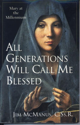 All Generations Will Call Me Blessed