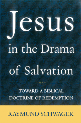 Jesus in the Drama of Salvation