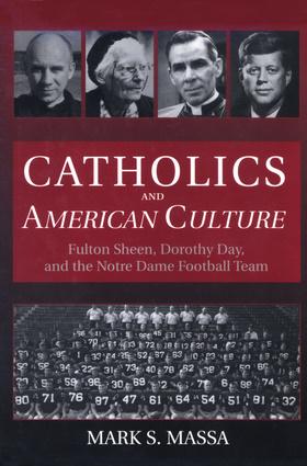 Catholics and American Culture