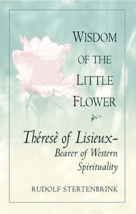 The Wisdom of the Little Flower