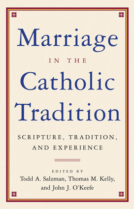 Marriage in the Catholic Tradition