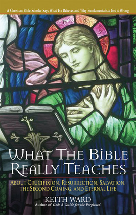 What the Bible Really Teaches