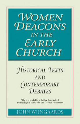 Women Deacons in the Early Church