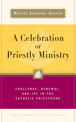 A Celebration of Priestly Ministry
