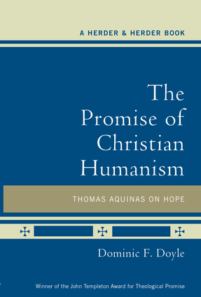 The Promise of Christian Humanism