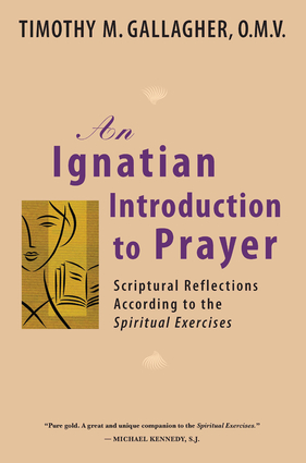 An Ignatian Introduction to Prayer