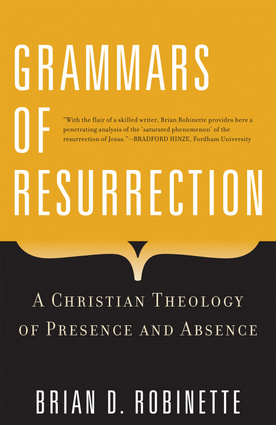 Grammars of Resurrection