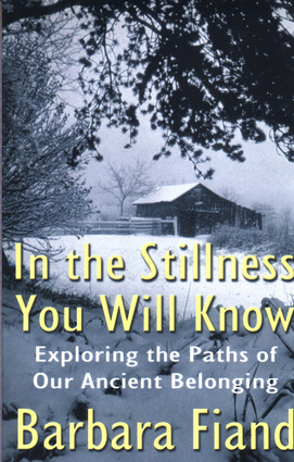 In the Stillness You Will Know
