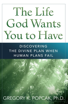 The Life God Wants You to Have