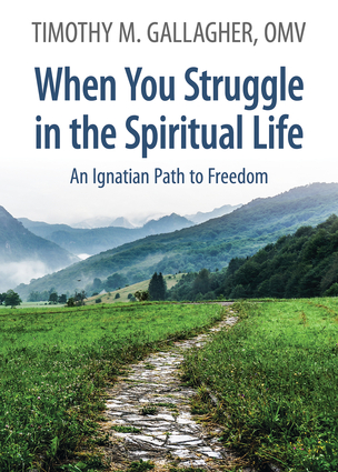 When You Struggle in the Spiritual Life