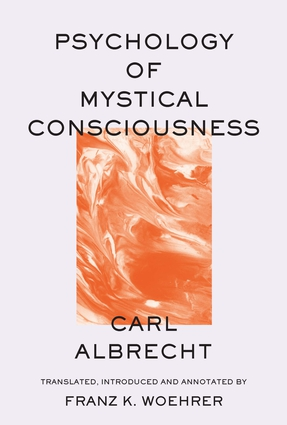 Psychology of Mystical Consciousness
