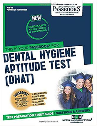 DENTAL HYGIENE APTITUDE TEST (DHAT)