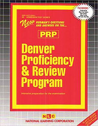 DENVER PROFICIENCY AND REVIEW PROGRAM (PRP)
