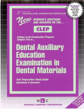 DENTAL AUXILIARY EDUCATION EXAMINATION IN DENTAL MATERIALS