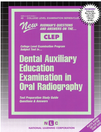 DENTAL AUXILIARY EDUCATION EXAMINATION IN ORAL RADIOGRAPHY