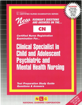 CLINICAL SPECIALIST IN CHILD AND ADOLESCENT PSYCHIATRIC AND MENTAL HEALTH NURSING