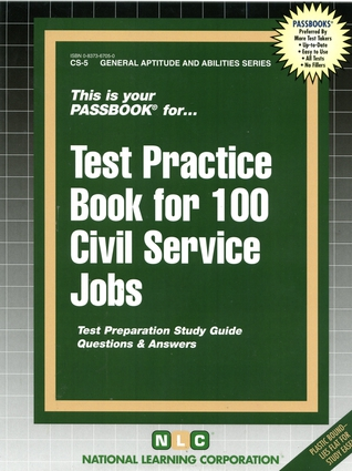 TEST PRACTICE BOOK FOR 100 CIVIL SERVICE JOBS