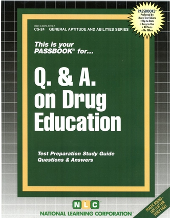 Q. & A. ON DRUG EDUCATION