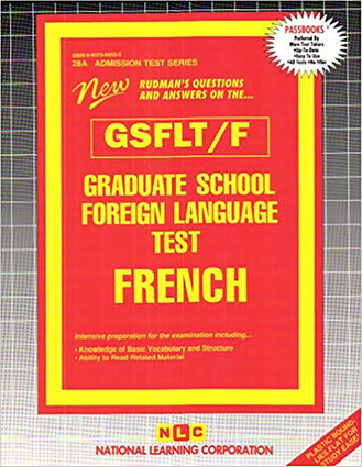 GRADUATE SCHOOL FOREIGN LANGUAGE TEST (GSFLT) / FRENCH
