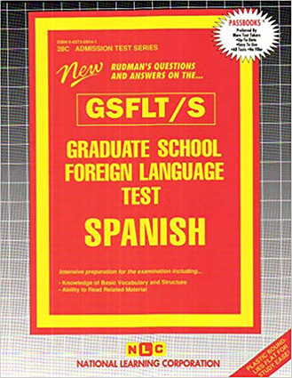GRADUATE SCHOOL FOREIGN LANGUAGE TEST (GSFLT) / SPANISH