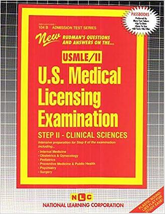 U.S. MEDICAL LICENSING EXAM (USMLE) STEP II – Clinical Sciences